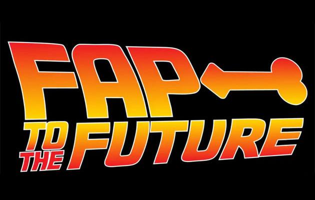 Fap to the Future