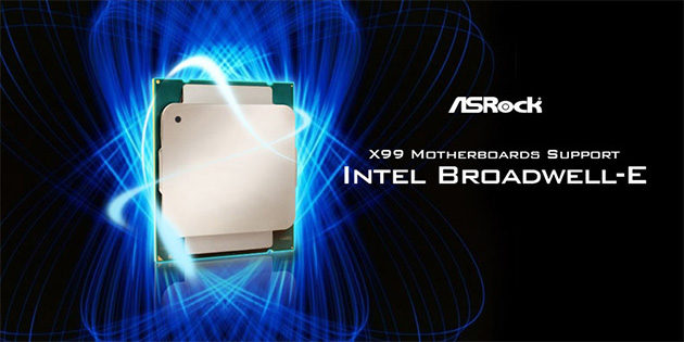 ASRock X99-emolevyt tukevat Broadwell-E-prosessoreja