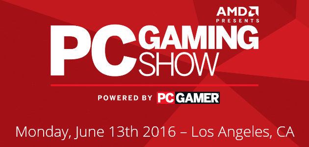 AMD Presents PC Gaming Show powered by PC Gamer
