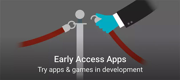 Android Early Access