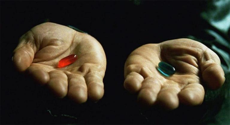 Matrix / Red Pill Blue Pill